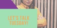 Let's Talk Tuesday!